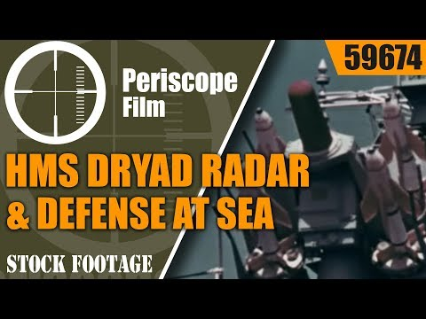 ROYAL NAVY SHORE ESTABLISHMENT HMS DRYAD  RADAR & DEFENSE AT SEA  59674