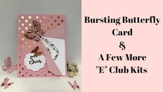 Bursting Butterfly Card & A Few More