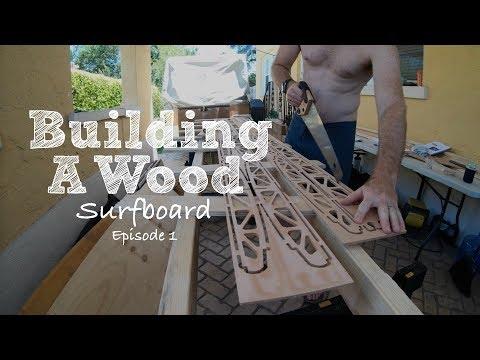 Building a wood Grain surfboard - Episode 1