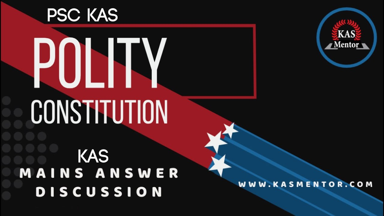 KAS Mains Answer Discussion | Indian Polity | Indian Constitution | Panchayati Raj | KAS MENTOR