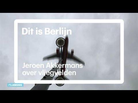 Berlijn heeft geen echt vliegveld: Jeroen Akkermans legt uit - RTL NIEUWS