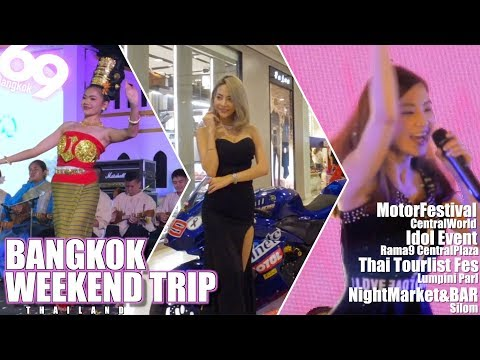 BANGKOK WEEKEND TRIP / EVENT and CULTURE