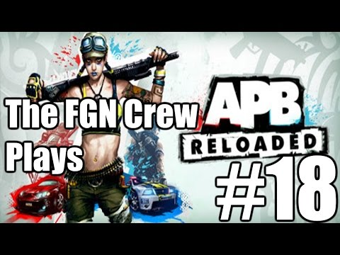 The FGN Crew Plays: APB Reloaded #18 - RPG Mayhem (PC)