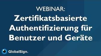 Webinar: Authentifizierung mit Zertifikaten