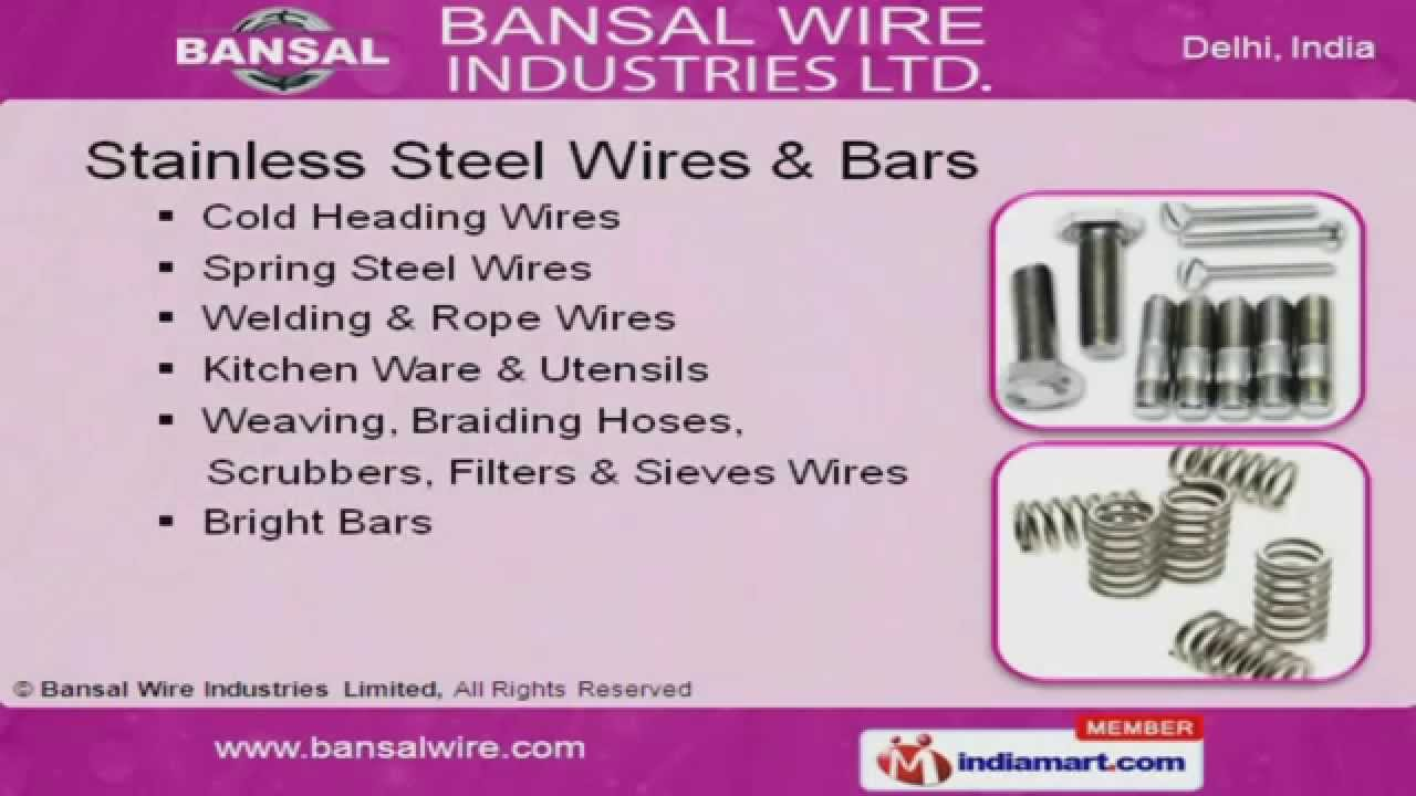 Wire Industries | Stainless Steel Wires Bars By Bansal Wire Industries Limited New