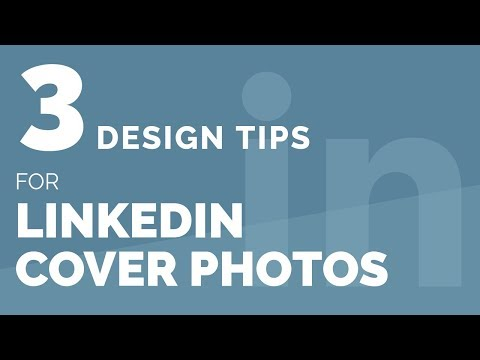 3 Design Tips For Linkedin Cover Photos Youtube