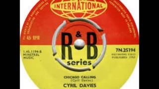CYRIL DAVIES and his Rhythm and Blues All Stars (U.K) - Chicago Calling