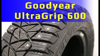 Goodyear UltraGrip 600 /// Обзор