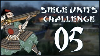 A NEW TARGET - Hojo (Challenge: Siege Units Only) - Total War: Shogun 2 - Ep.05!