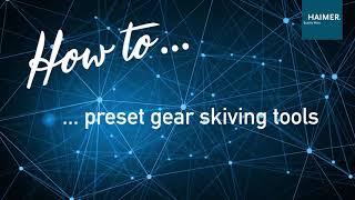 How to preset gear skiving tools - DE