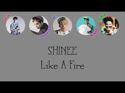 SHINee - Like A Fire LYRICS (Color Coded) [HAN/ROM/ENG]