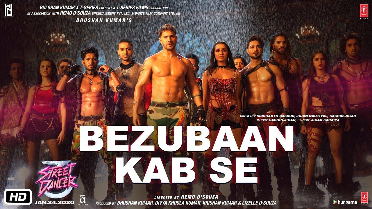 Bezubaan Kab Se | Street Dancer 3D | Varun D, Shraddha K | Siddharth B, Jubin N, Sachin-Jigar