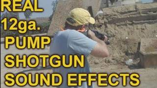 Pump Shotgun Sound Effects- Loading and Shooting