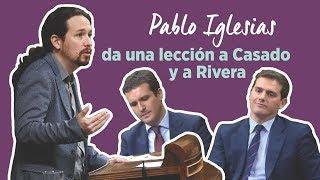 Pablo Iglesias a Casado y Rivera: usáis la Constitución para lanzársela a quienes no piensan igual