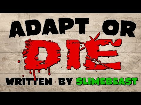 """Adapt or Die"" creepypasta by Christopher Howard Wolf a.k.a. Slimebeast"