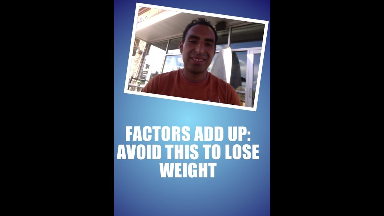 Weight Loss Diet- Factors Add Up: Avoid This To Lose Weight