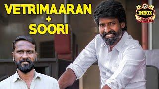 Vetrimaaran makes Major Change for Soori Project | Inbox