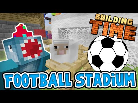 Minecraft Xbox - FOOTBALL STADIUM!! - Building Time! [#39]