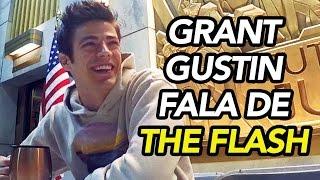 GRANT GUSTIN FALA DE THE FLASH NA SEGUNDA TEMPORADA