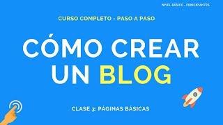 Cómo Crear un Blog - Clase 3 - Páginas Básicas