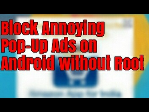 Block Annoying Pop-Ups & Interstitial Ads on Android
