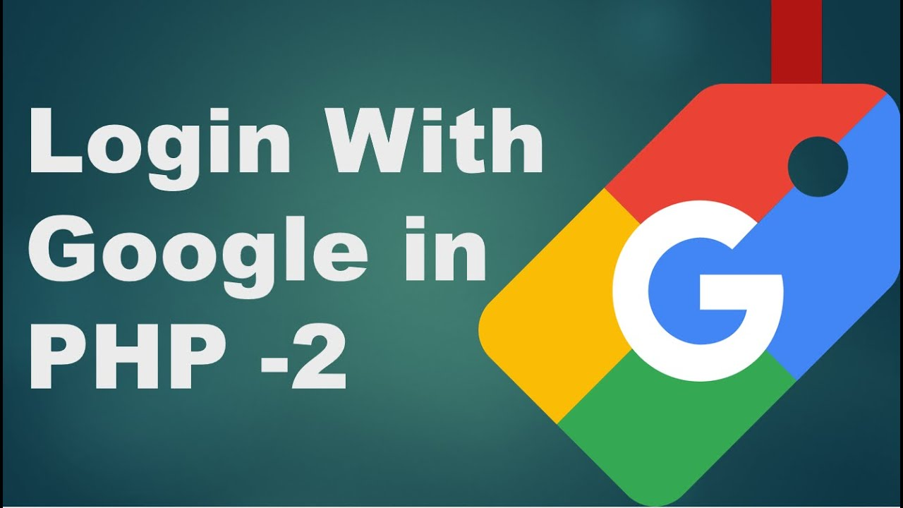 Login  With Google in PHP  - 2