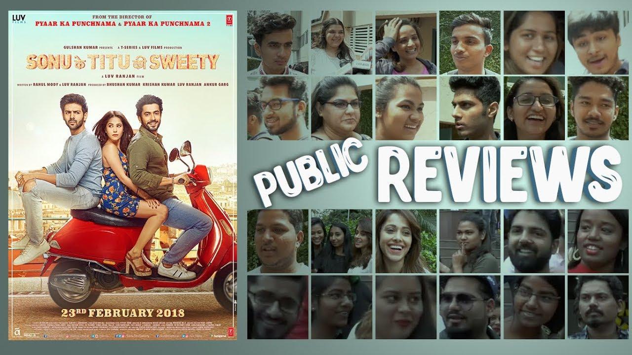 PUBLIC REVIEW: Sonu Ke Titu Ki Sweety | Kartik Aaryan | Nushrat Bharucha | Sunny Singh #1