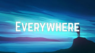 Michelle Branch - Everywhere (Lyrics)