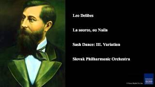Leo Delibes, La source, ou Naila, Sash Dance: III. Variation