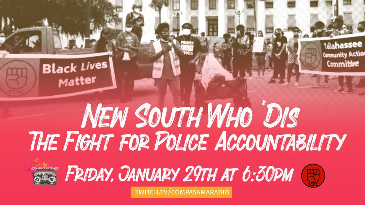 New South Who 'Dis: The Fight for Police Accountability