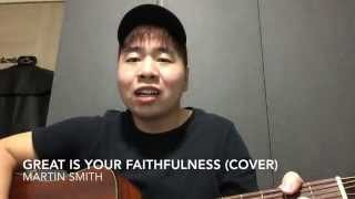 Great is Your Faithfulness -- Martin Smith (Cover)