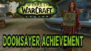 WoW Legion Pre-Event Guide - How to get Doomsayer Achievement (Now It all makes sense)