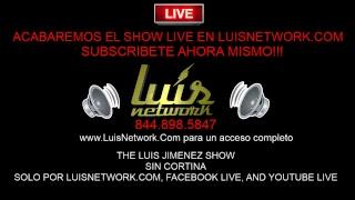 The Luis Jimenez Show // 04.24.2018 // La Primera Hora De Sin Cortina