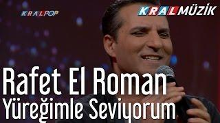 Rafet El Roman - Yüreğimle Seviyorum (Mehmet