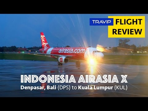 Indonesia AirAsia X: Denpasar Bali to Kuala Lumpur | Travip Flight Review