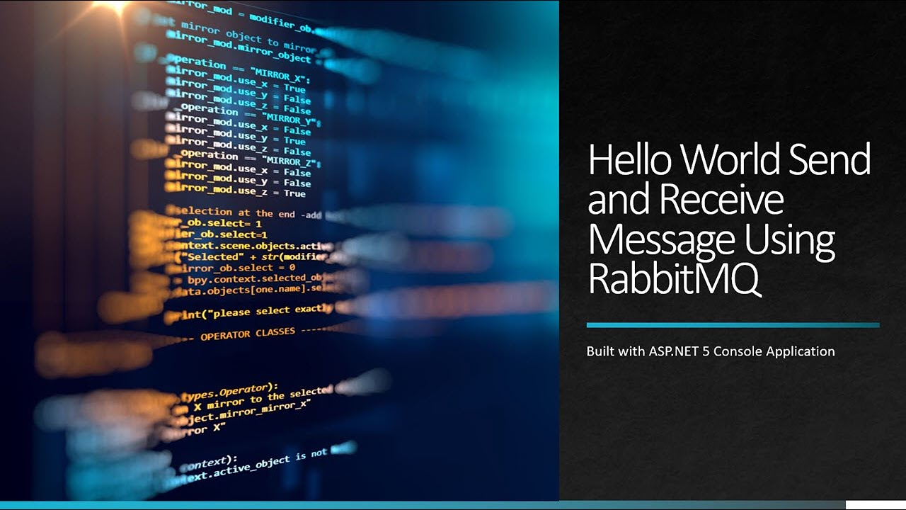 Hello World Send and Receive Message Using RabbitMQ and ASP.NET 5
