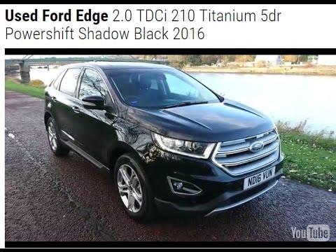 Used Ford Edge   Titanium Dr Powershift Shadow Black