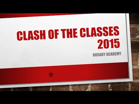 Rosary Academy Clash of the Classes 2015