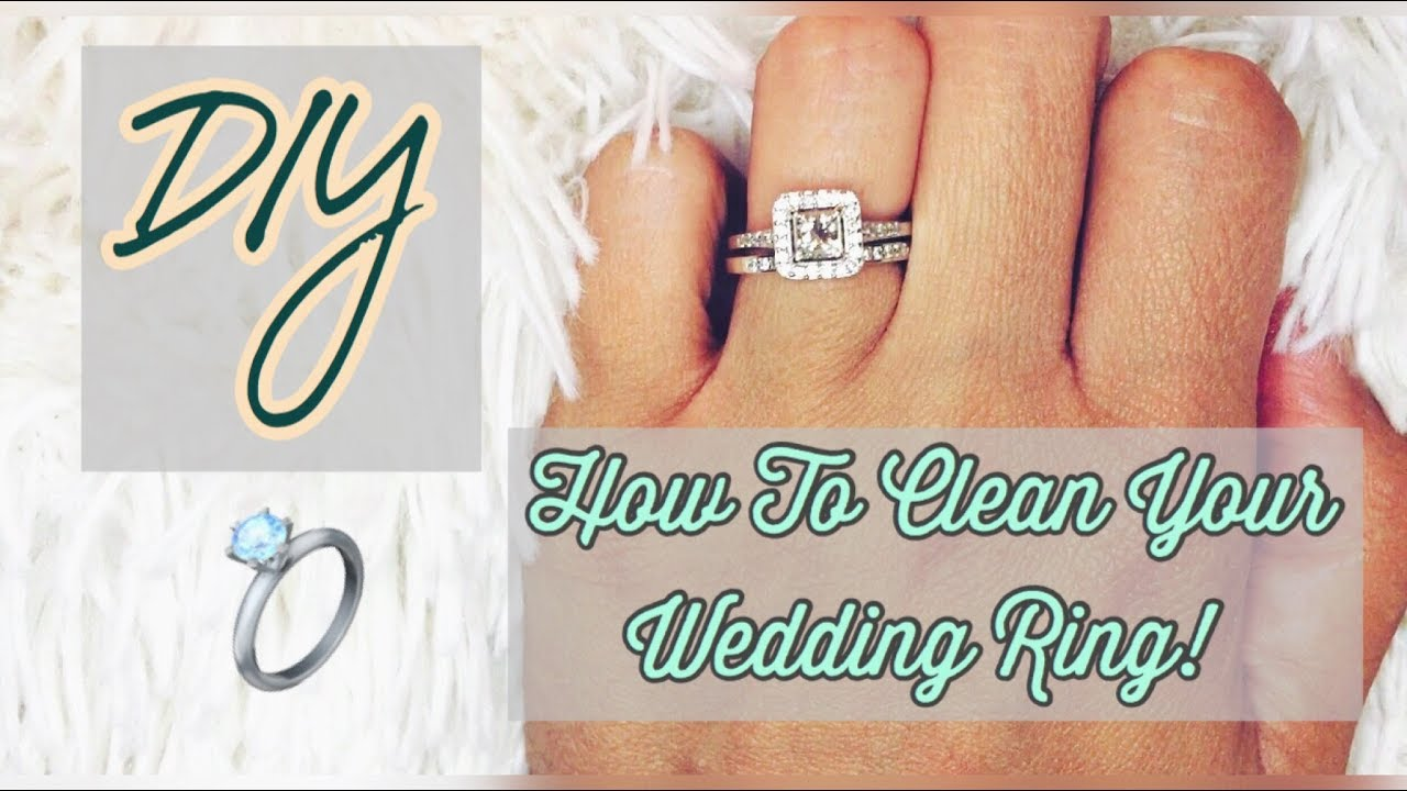 DIY How To Clean Your Wedding Ring At Home YouTube