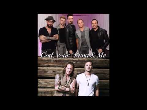 God, Your Mama and Me - Florida Georgia Line & Backstreet Boys