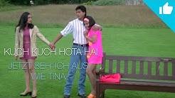 Kuch Kuch Hota Hai (Und ganz plötzlich ist es Liebe) ┇ Jetzt seh' ich aus wie Tina • Deutsch ᴴᴰ