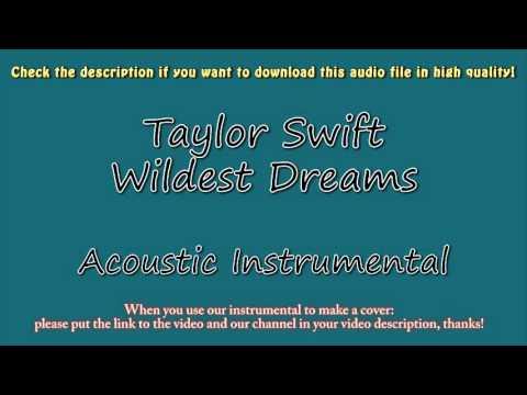 Taylor Swift - Wildest Dreams (Acoustic Instrumental) Karaoke