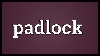 Padlock Meaning