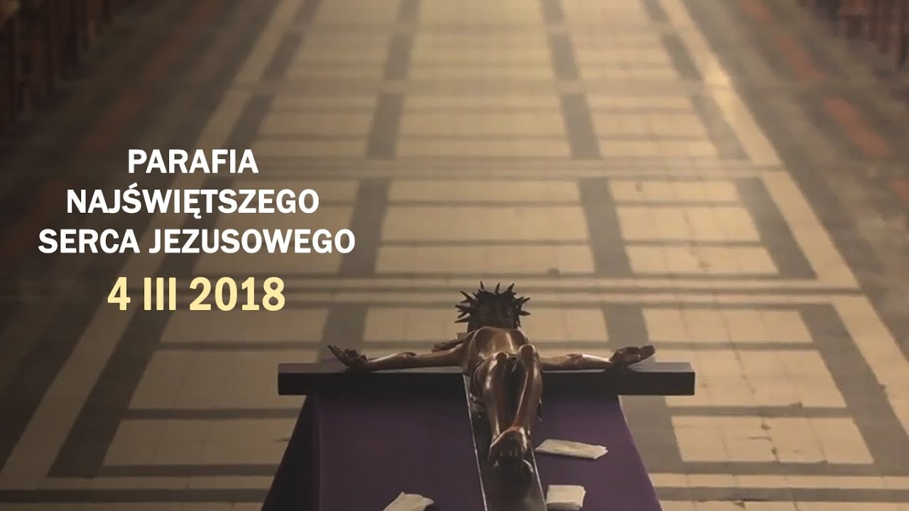 Kościół stacyjny – Bazylika Najświętszego Serca Jezusowego w Warszawie (4 III 2018 r.)