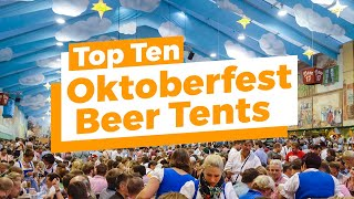 Top 10 Best Beer Tents At Oktoberfest In Munich (In-Depth Tour)