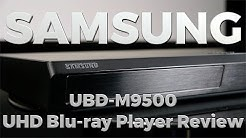 Samsung UBD-M9500 Ultra HD Blu-ray Player Review