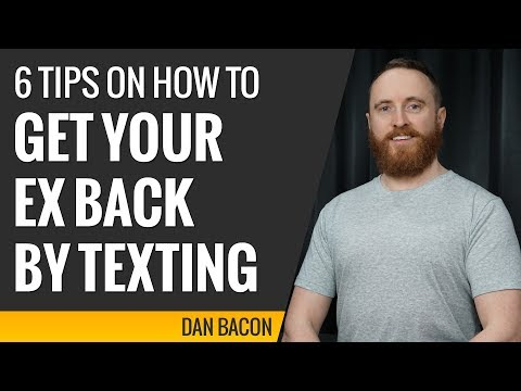 6 tips on how to get your ex back by texting