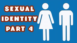 Sexual Identity - Week 4 Intro