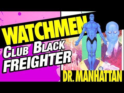 Watchmen Wednesday ~ DR MANHATTAN Mattycollector Club Black Freighter action figure review
