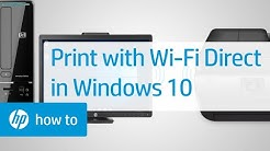 How to Print from Windows 10 Using Wi-Fi Direct | HP Printers | HP